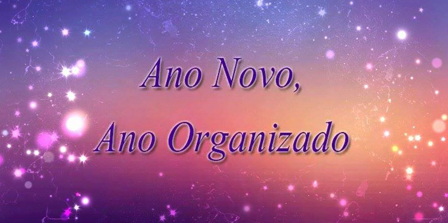 Ano novo, ano organizado